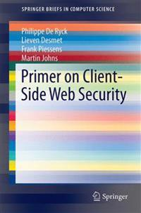 Primer on Client-Side Web Security