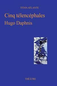 Cinq Telencephales