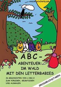 ABC- Abenteuer: im Wald mit den Letterbabies