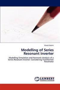 Modelling of Series Resonant Inverter