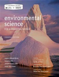 Environmental Science for a Changing World (Canadian Edition)