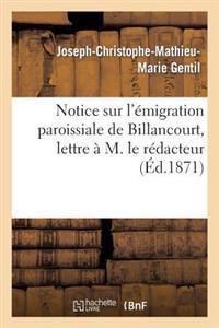 Notice Sur l'�migration Paroissiale de Billancourt, Lettre � M. Le R�dacteur de