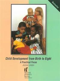 Child Development from Birth to Eight