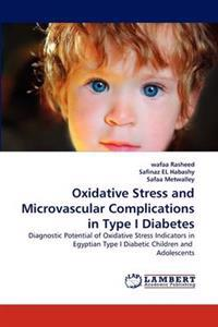 Oxidative Stress and Microvascular Complications in Type I Diabetes