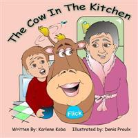 The Cow in the Kitchen