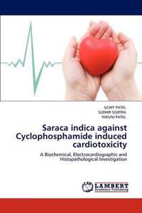 Saraca Indica Against Cyclophosphamide Induced Cardiotoxicity