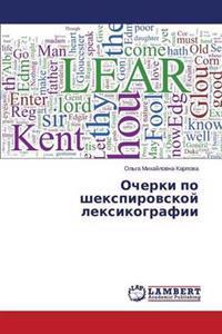 Ocherki Po Shekspirovskoy Leksikografii