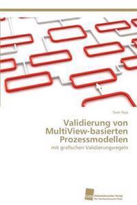 Validierung Von Multiview-Basierten Prozessmodellen