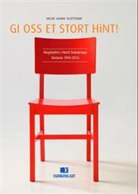 Gi oss et stort HiNT! - Hilde Gunn Slottemo | Inprintwriters.org