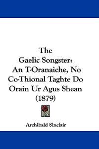 The Gaelic Songster