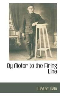 By Motor to the Firing Line