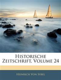 Historische Zeitschrift, Vierundzwanzigster Band