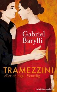 Tramezzini : eller En dag i Venedig