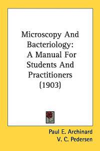 Microscopy And Bacteriology