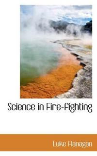 Science in Fire-Fighting