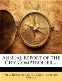 Annual Report of the City Comptroller ...