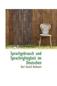 Sprachgebrauch Und Sprachrightigkeit Im Deutschen