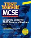 Test Yourself McSe Designing Windows 2000 Directory Services