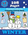 Winter: Coloring and Activity Book with Puzzles, Brain Games, Mazes, Dot-To-Dot & More for 2-5 Years Old Kids
