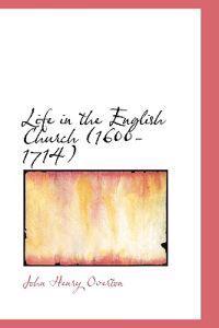 Life in the English Church (1600-1714)