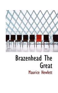 Brazenhead the Great
