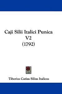 Caji Silii Italici Punica