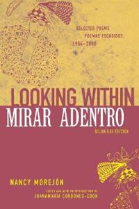 Looking Within/Mirar Adentro