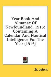 Year Book And Almanac Of Newfoundland