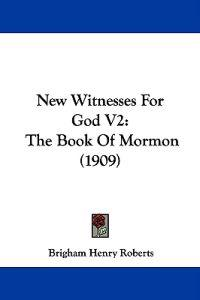 New Witnesses for God