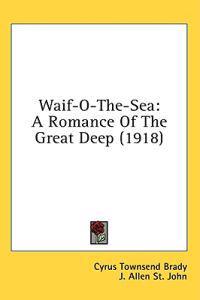 Waif-O-The-Sea