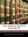 The Dublin Review, Volume 59