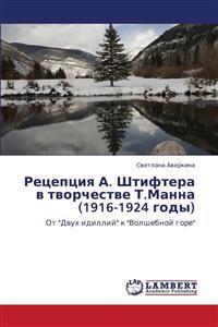 Retseptsiya A. Shtiftera V Tvorchestve T.Manna (1916-1924 Gody)