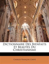 Dictionnaire Des Bienfaits Et Beautes Du Christianisme