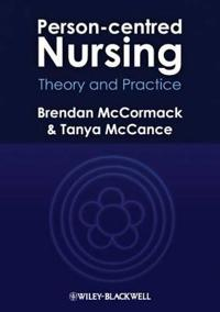 Person-Centred Nursing: Theory and Practice