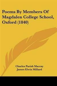 Poems by Members of Magdalen College School, Oxford