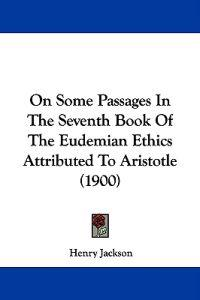 On Some Passages in the Seventh Book of the Eudemian Ethics Attributed to Aristotle