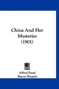 China and Her Mysteries