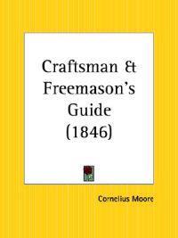 Craftsman & Freemason's Guide 1846