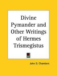 Divine Pymander & Other Writings of Hermes Trismegistus 1882