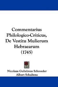 Commentarius Philologico-criticus, De Vestitu Mulierum Hebraearum