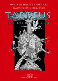 Tardeus och det ryska huset