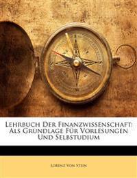 Lehrbuch Der Finanzwissenschaft: Als Grundlage Für Vorlesungen Und Selbstudium