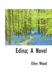 Edina; A Novel