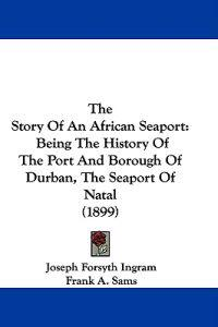 The Story of an African Seaport