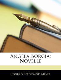Angela Borgia: Novelle