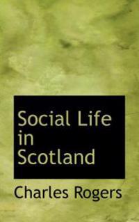 Social Life in Scotland