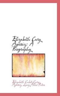 Elizabeth Cary Agassiz