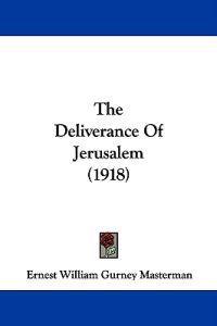 The Deliverance of Jerusalem