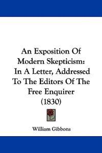 An Exposition of Modern Skepticism