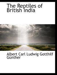 The Reptiles of British India